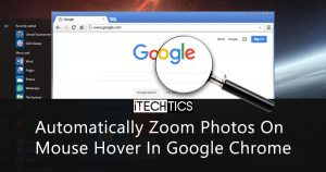 Automatically Zoom Photos On Mouse Hover In Google Chrome