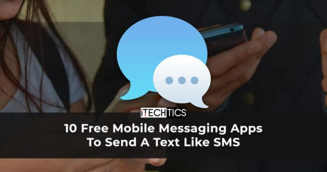 10 Free Mobile Messaging Apps To Send A Text Like SMS