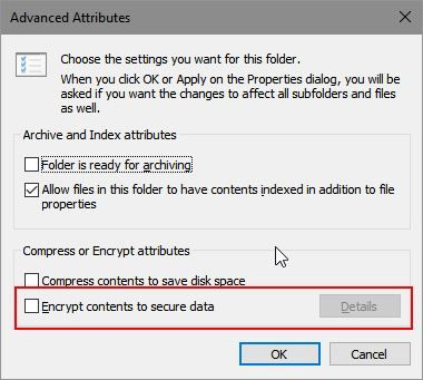 """2 Ways To Fix """"Encrypt Contents To Secure Data"""" Option Grayed Out In Windows 10 1"""