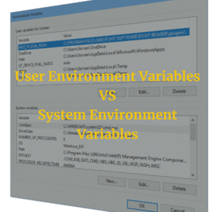 User vs. System Environment Variables: Do User Variables Override System Variables