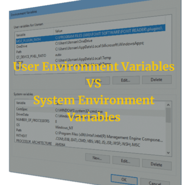 User vs  System Environment Variables: Do User Variables
