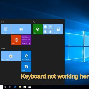 Fix Keyboard Not Working on MS Edge, Start Menu, Cortana, Lock Screen and Skype