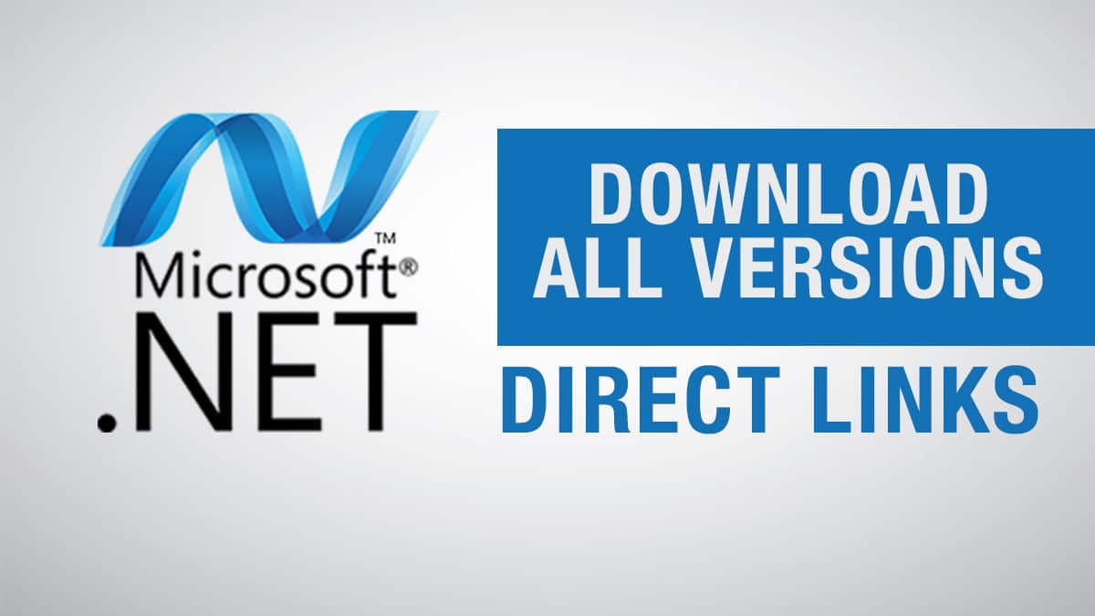 .NET Framework All Versions Offline Installers Direct Download Links