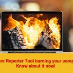 Software Reporter Tool burning computer