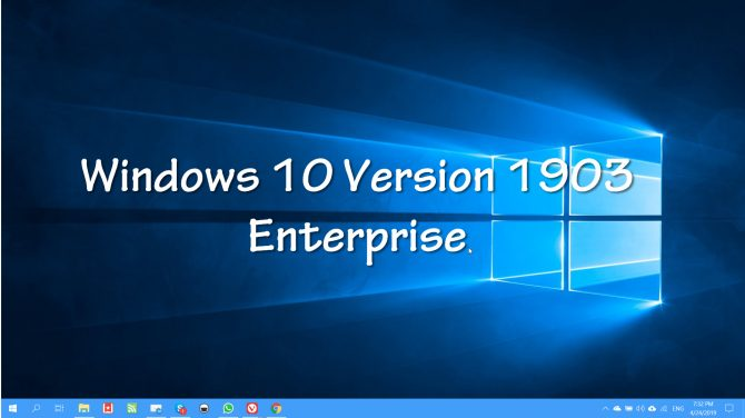 Windows 10 Version 1903 Enterprise