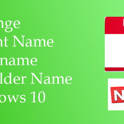 How To Change Account Name, Username And Profile Name In Windows 10
