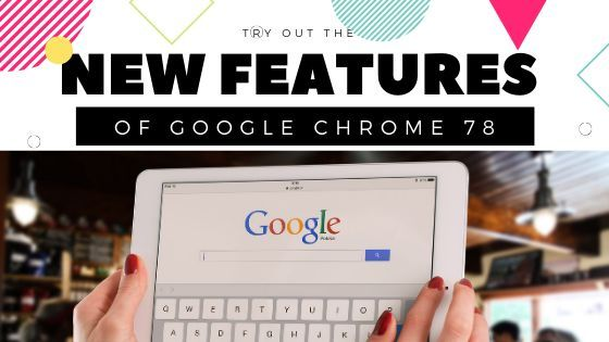 Download Google Chrome 78: New Tab Customization + Dark Mode For Websites