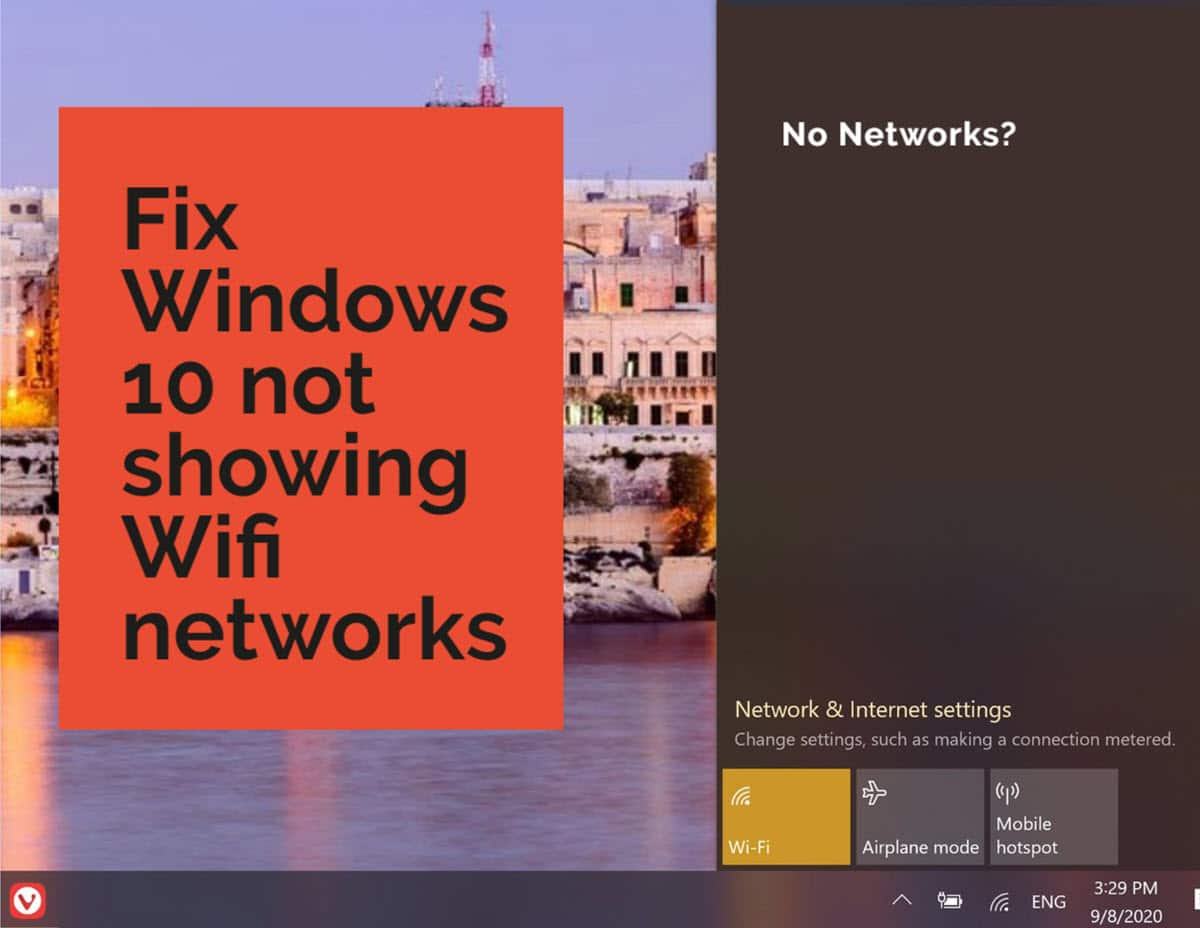 9 ways to fix windows 10 Not Showing WiFi networks