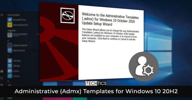 Download And Install Administrative (Admx) Templates For Windows 10 Version 20H2 1