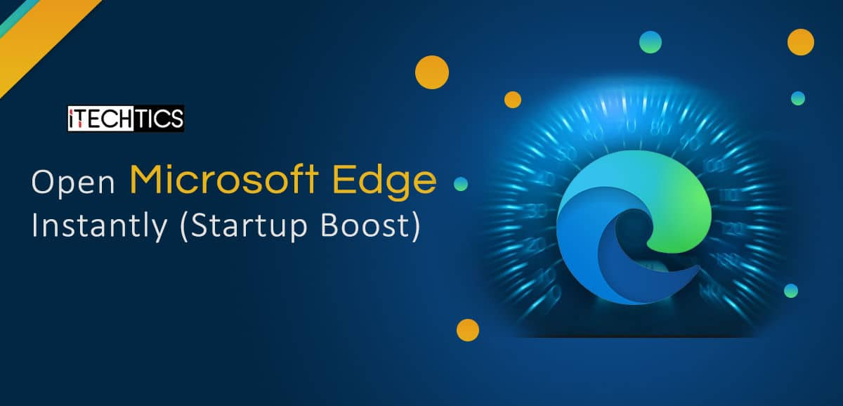 Microsoft Introduces Edge Startup Boost Feature