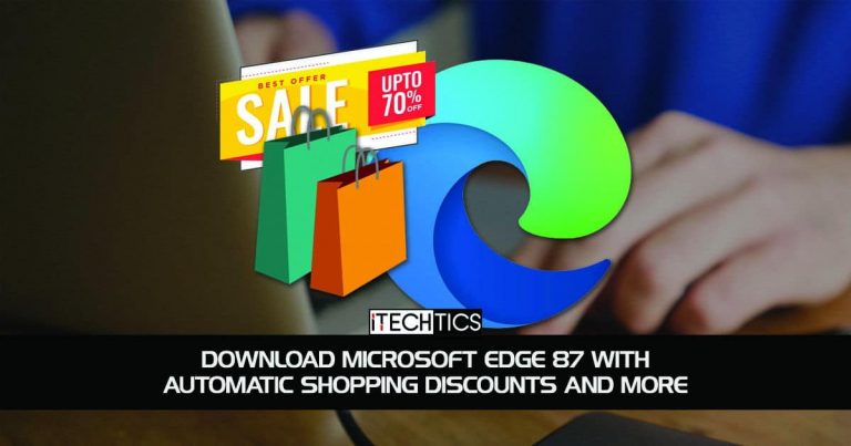 Download Microsoft Edge 87 With Automatic Shopping Discounts And More