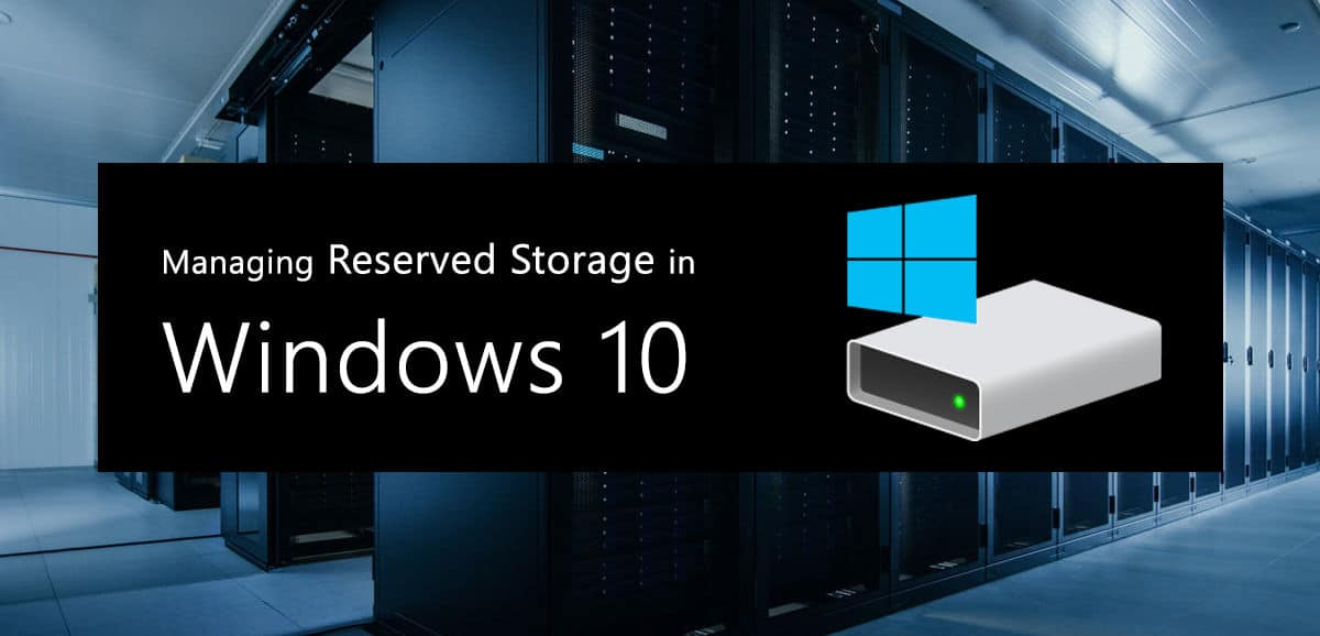How to Enable And Disable Reserved Storage in Windows 10 2