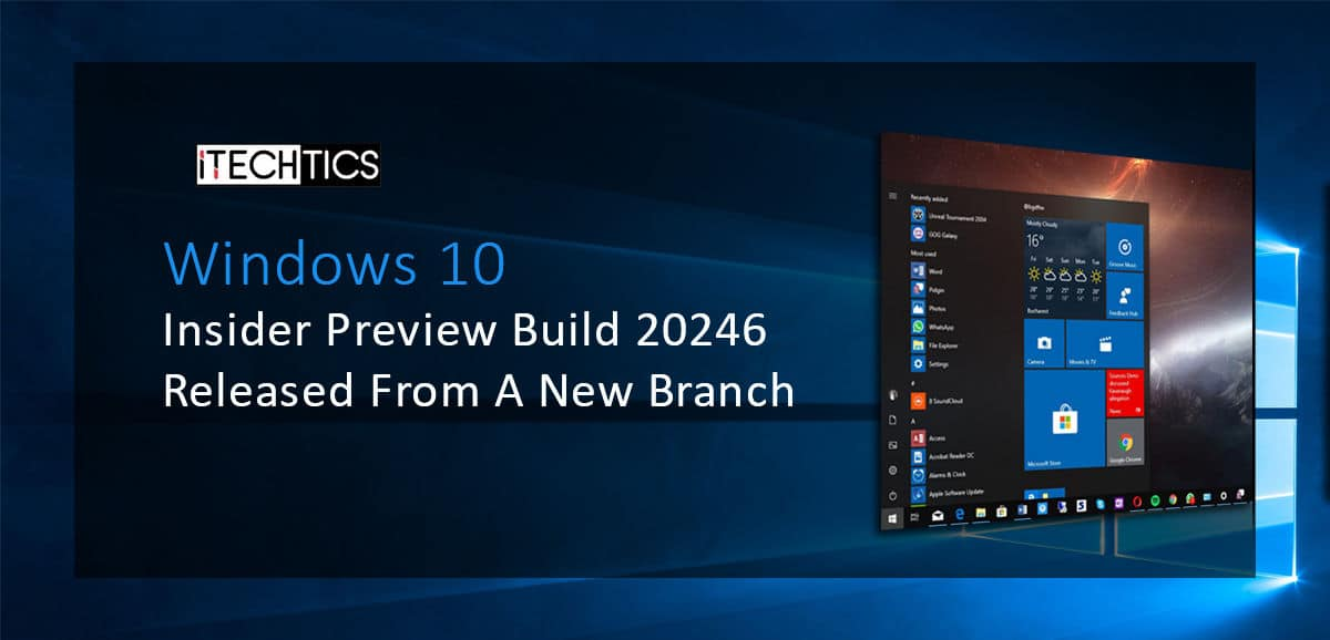 Windows 10 Insider Preview Build 20246 Released From A New Branch
