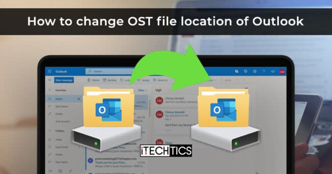 How to Change OST File Location In Microsoft Outlook (Without resync) 1
