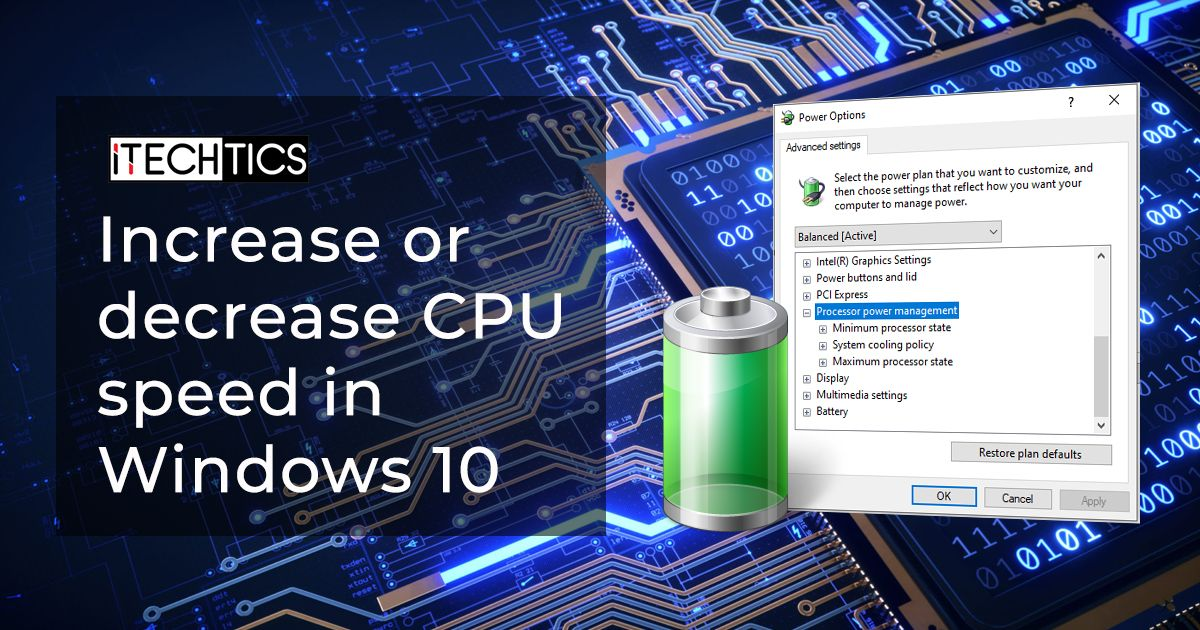 How To Increase or Decrease Processor Power In Windows 10