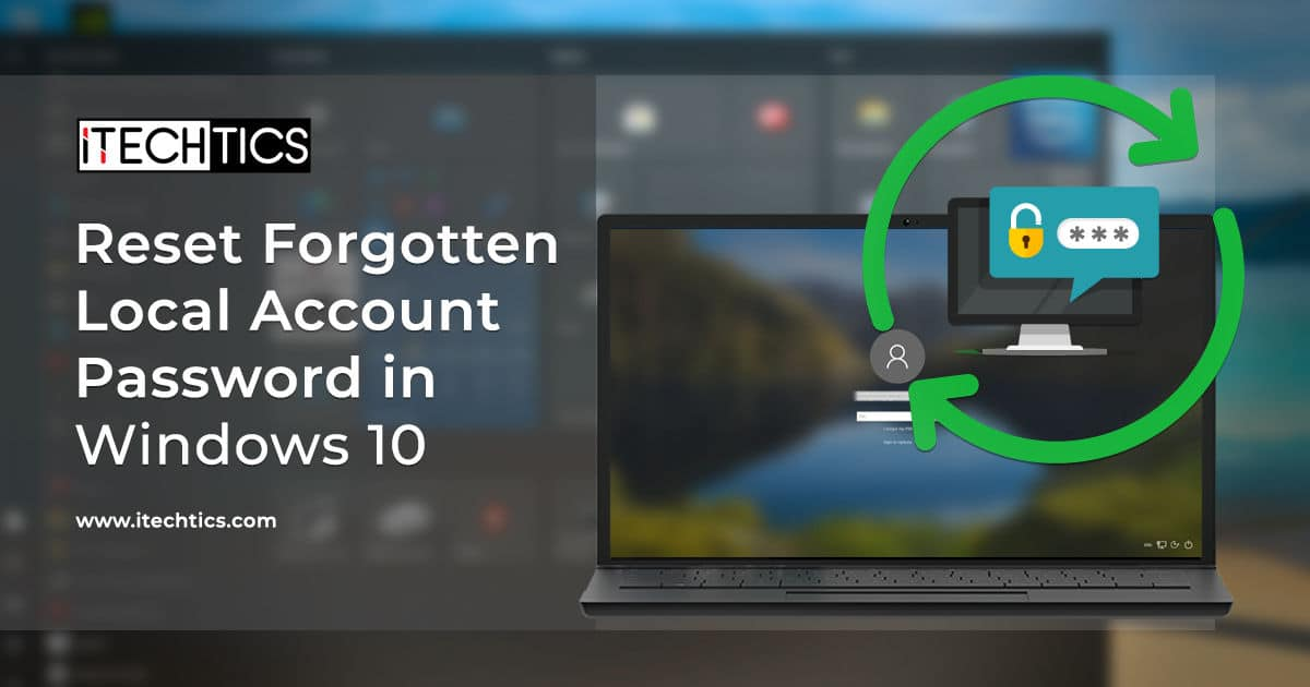 How To Reset Forgotten Password in Windows 10 (Including Administrator)