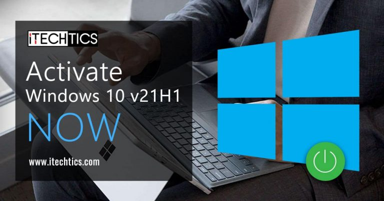 Activate Windows 10 v21H1 Now