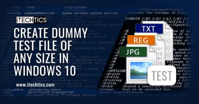 Create dummy test file of any size in Windows 10