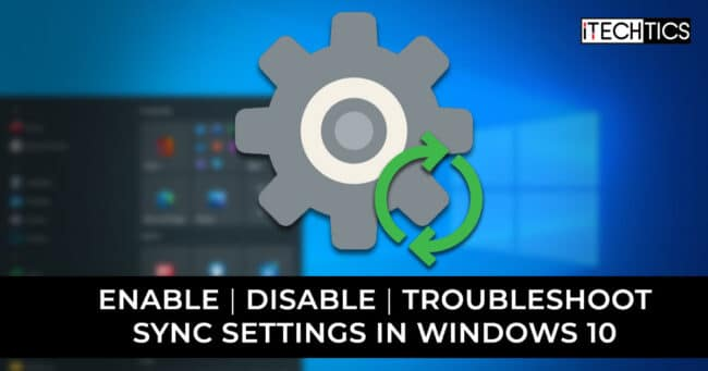 Enable Disable Troubleshoot Sync Settings in Windows 10