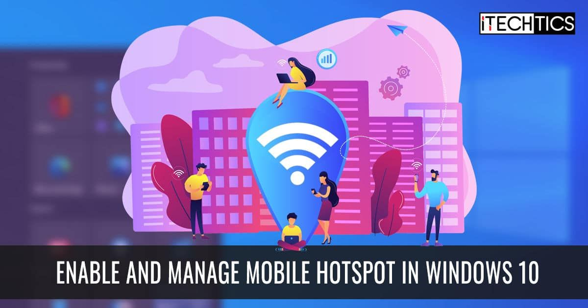 Enable and manage Mobile Hotspot in Windows 10