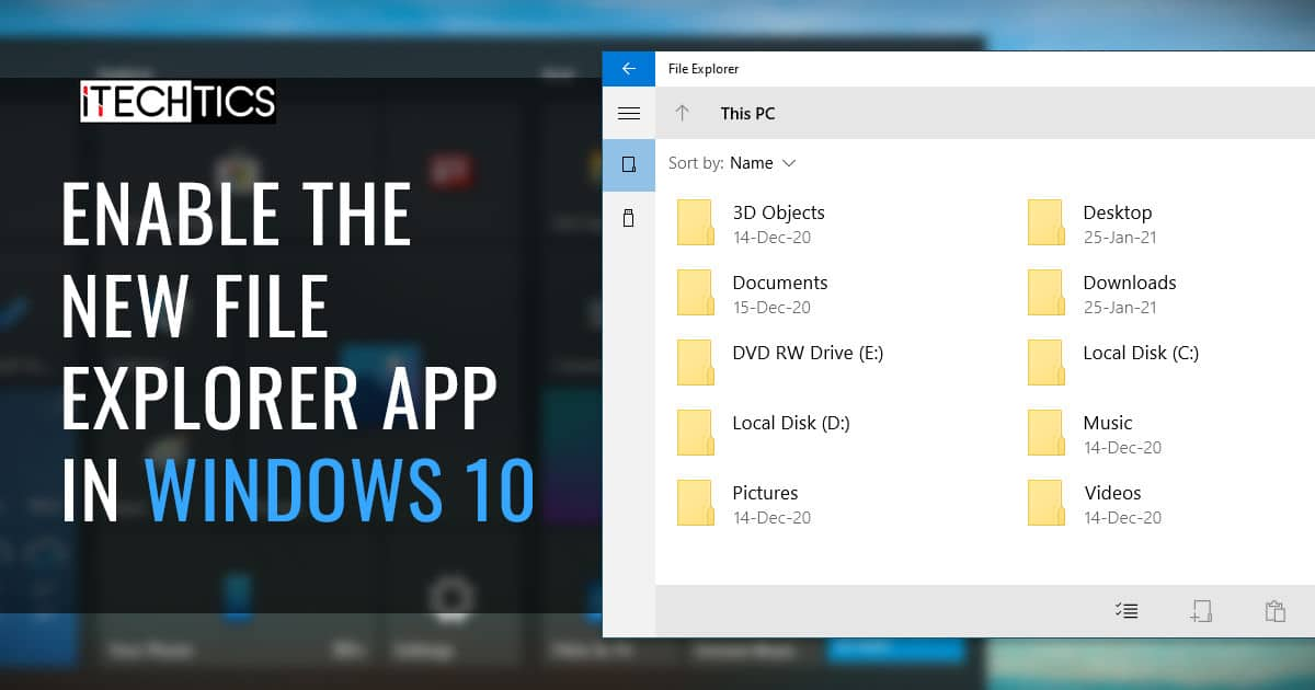 How to Enable the New File Explorer App in Windows 10