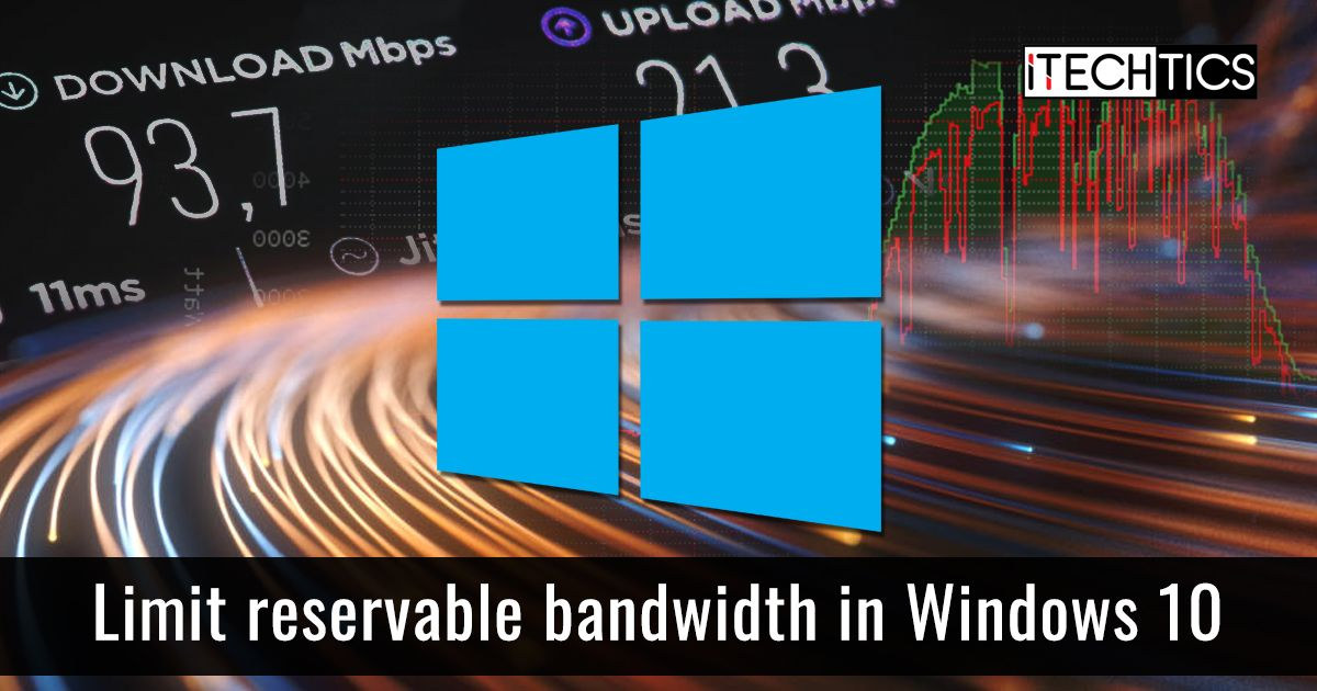 2 Ways to Limit Reservable Bandwidth in Windows 10