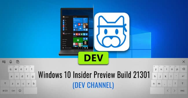 Windows 10 Insider Preview Build 21301 Dev Channel