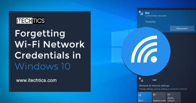 Forgetting Wi Fi Network Credentials in Windows 10