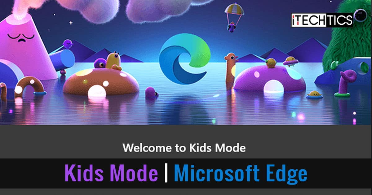 How to Enable Kids Mode on Microsoft Edge
