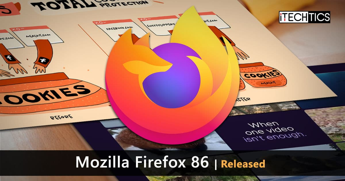 Download Mozilla Firefox 86: Total Cookie Protection + Multi Picture in Picture mode 1