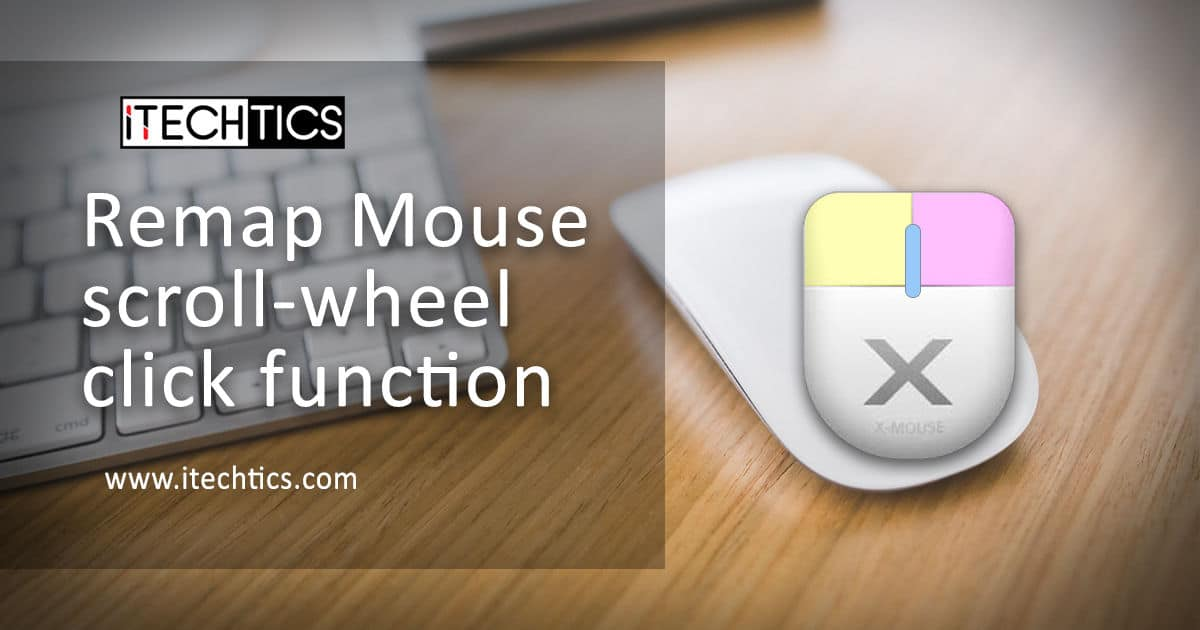 Remap Mouse scroll wheel click function