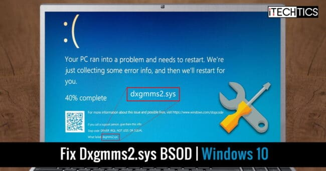 Fix Dxgmms2 sys BSOD Windows 10