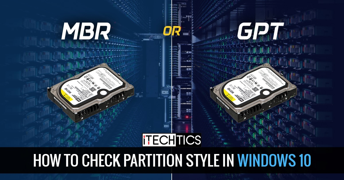 How to check partition style in Windows 10 MBR or GPT