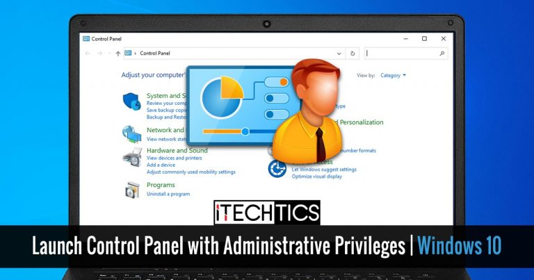 Launch Control Panel with Administrative Privileges Windows 10