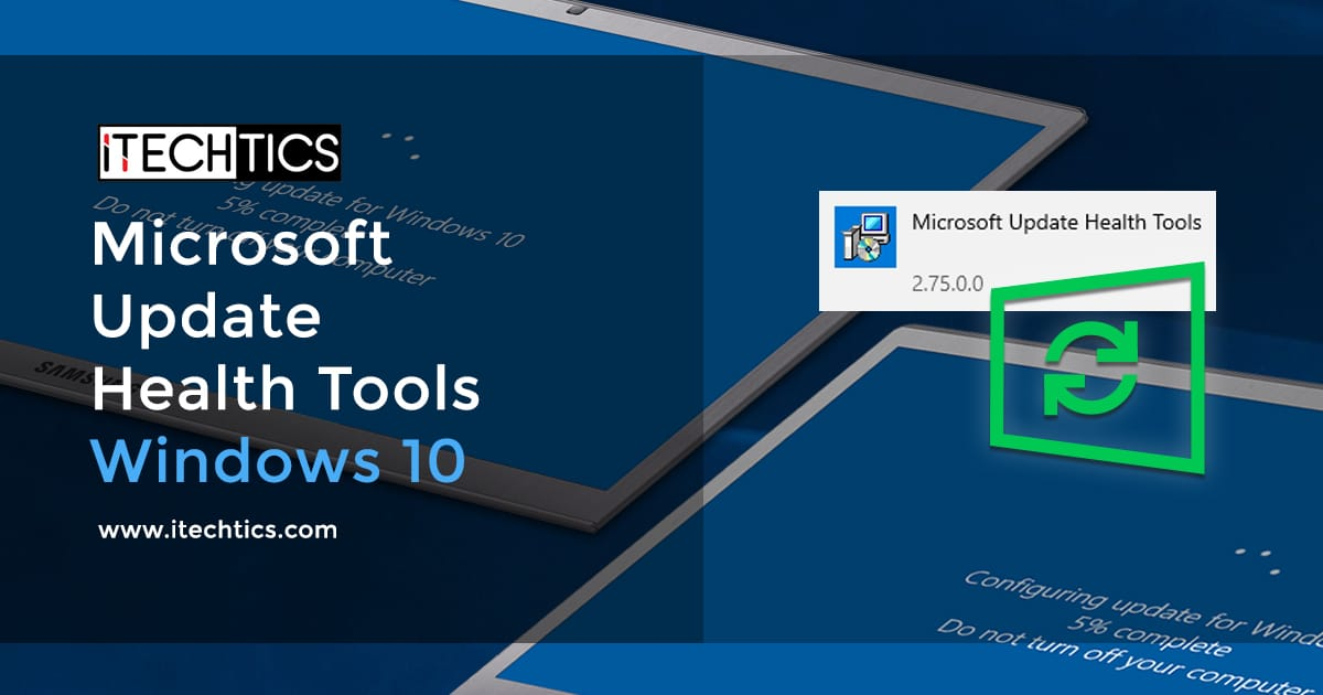 All About Microsoft Update Health Tools