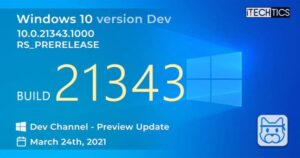 Windows 10 Insider Preview Build 21343