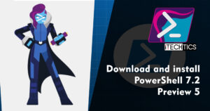 Download PowerShell 7.2 Preview 5 (Installation Guide)