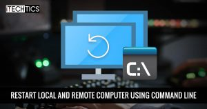 How to Restart Computer using Command Line (Local and Remote)