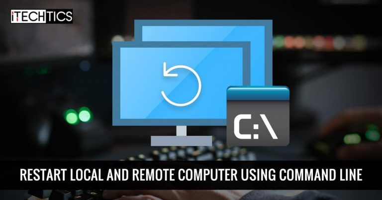 Restart Local and Remote computer using Command Line