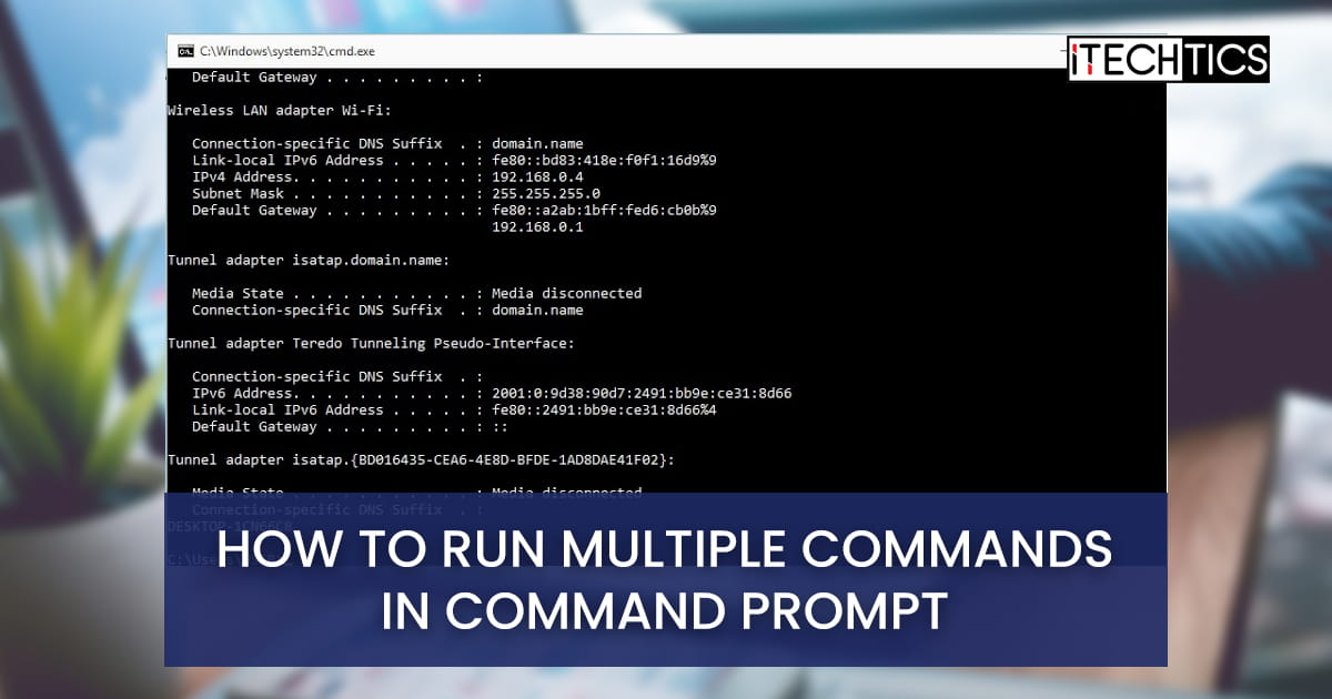 How to run multiple commands in command prompt