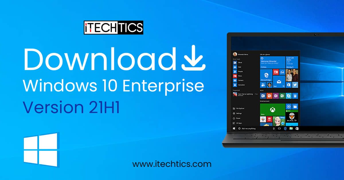 Download And Install Windows 10 Enterprise Version 21H1 ISO 1