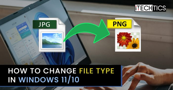 How to Change File Type in Windows 11/10 1