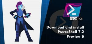 Download PowerShell 7.2 Preview 9 Offline Installers