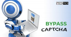 How to Bypass CAPTCHA And reCAPTCHA On The Web