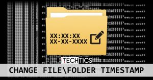 How to Change a File/Folder Date Timestamp Using Command Line and Other Tools